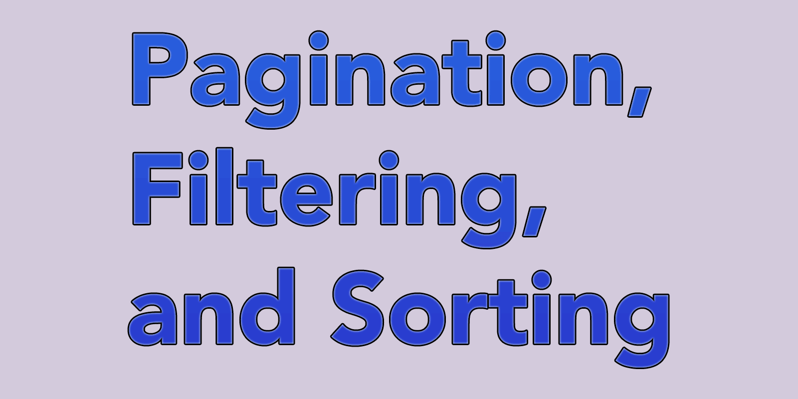 Pagination, Filtering, and Sorting tutorial series