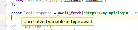 webstorm-async-await-unresolved-variable-or-type-await
